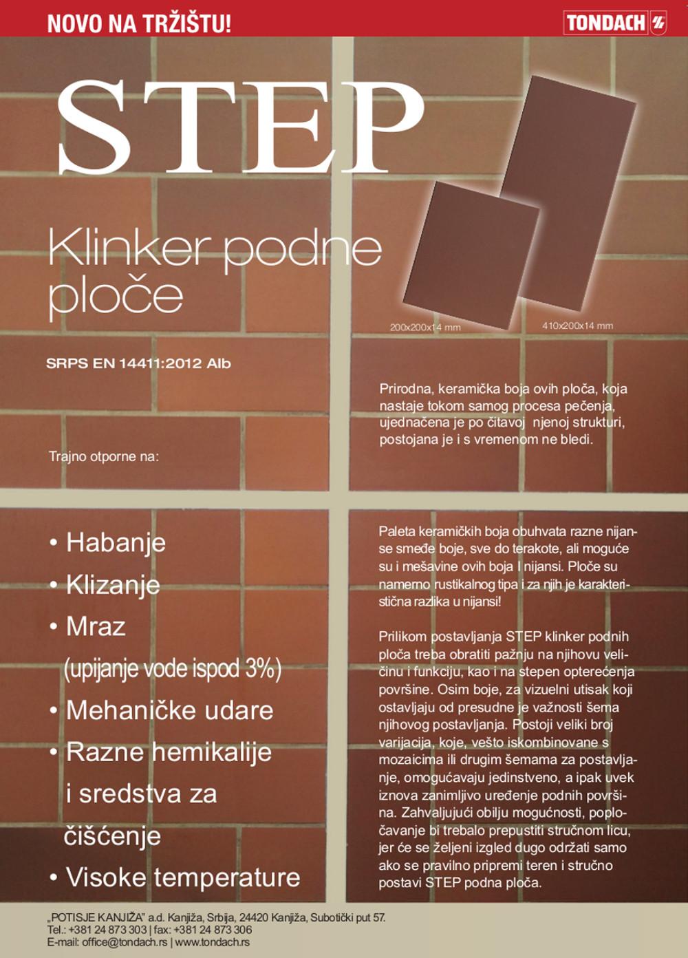 736 - Prilikom postavljanja STEP klinker podnih ploca treba obratiti paznju na njihovu velicinu i funkciju kao i na stepen opterecenja povrsine