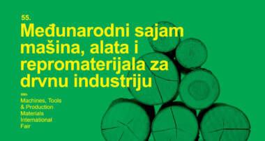 55. Međunarodni sajam mašina, alata i repromaterijala iz oblasti drvne industrije